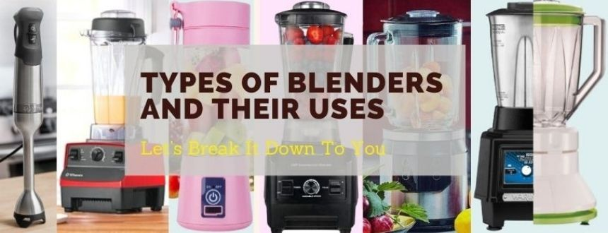 Types of Blenders