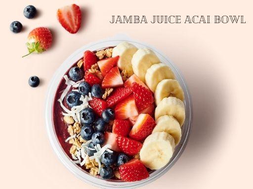 acai bowl at jamba juice